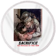 Sacrifice - The Privilege Of Free Men Round Beach Towel