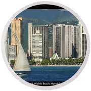 Sailing Off Waikiki Round Beach Towel