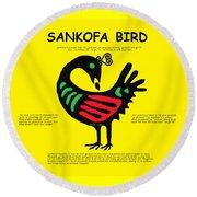 Sankofa Bird Of Knowledge Round Beach Towel