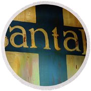 Santa Fe Vintage Sign Round Beach Towel