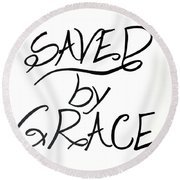 Saved By Grace Round Beach Towel