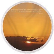 Scriptue And Picture Psalm 65 8 Round Beach Towel