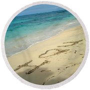 Sea I Love You Round Beach Towel