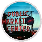 Seattle's Public Market Center At Sunset Round Beach Towel