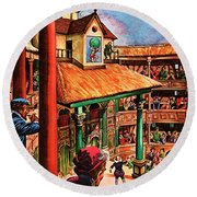 Shakespeare Performing At The Globe Theater Round Beach Towel