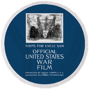 Ships For Uncle Sam - Ww1 Round Beach Towel