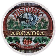Sign - Welcome To Arcadia Round Beach Towel