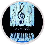 Sing The Blues Blue Round Beach Towel