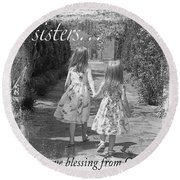 Sisters-black And White Round Beach Towel