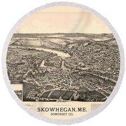 Skowhegan Maine 1892 Round Beach Towel