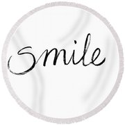 Smile Handlettering Ink On Paper Round Beach Towel