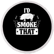 Smoke That Pig Griller Bbq Barbecue Gift Round Beach Towel