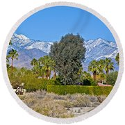 Snow-topped Mountains From Tahquitz Canyon Way In Palm Springs-california  Round Beach Towel
