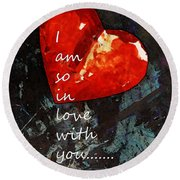 So In Love With You - Romantic Red Heart Painting Round Beach Towel by Sharon Cummings