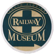South Florida Railway Museum Round Beach Towel