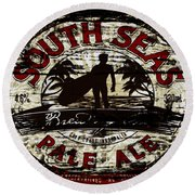South Seas Pale Ale Sign Round Beach Towel