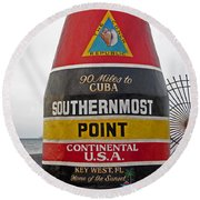 Southermost Point Of U. S. A. Buoy Marker Round Beach Towel