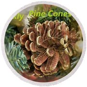 Sparkly Pine Cones For Your Tree  Round Beach Towel