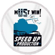 Speed Up Production - Ww2 Round Beach Towel