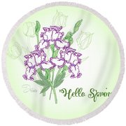 Spring Bouquet  With Three Irises.  Round Beach Towel