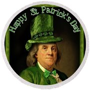 St Patrick's Day Ben Franklin Round Beach Towel