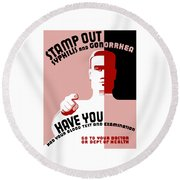 Stamp Out Syphilis And Gonorrhea Round Beach Towel