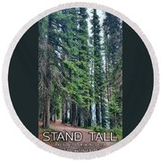 Stand Tall Round Beach Towel
