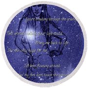 Starlight Of Space And Time 3 Round Beach Towel