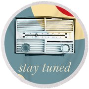 Stay Tuned Round Beach Towel