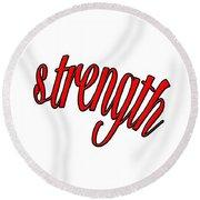 Strength Round Beach Towel