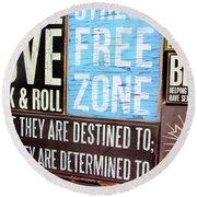 Stress Free Zone  Round Beach Towel