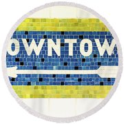 Subway Tile Sign Downtown Round Beach Towel