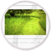 Summer Path And Tree Poster Round Beach Towel