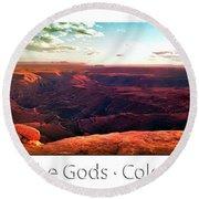 Sunset Tour Valley Of The Gods Utah Pan 09 Text Round Beach Towel