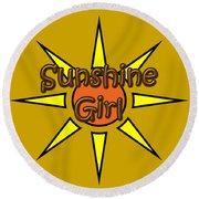 Sunshine Girl Round Beach Towel