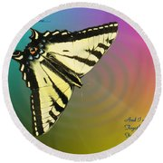 Swallowtail - Come Fly Away With Me Round Beach Towel