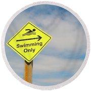 Swimming Sign Round Beach Towel