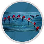 Take Time To Relax Round Beach Towel
