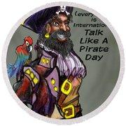 Talk Like A Pirate Day Round Beach Towel