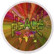 Teach Peace Round Beach Towel