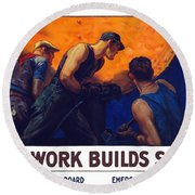 Teamwork Builds Ships Round Beach Towel by War Is Hell Store