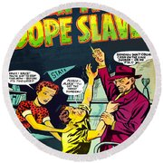 Teen-age Dope Slaves Round Beach Towel