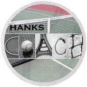 Tennis Coach Alphabet Art Round Beach Towel