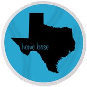 Texas Is Home Base Black Round Beach Towel