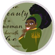 The Beauty Of A Woman Round Beach Towel