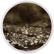 The Burning Of San Francisco Panoramic View Of San Francisco From Twin Peaks April 1906 Round Beach Towel