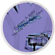 The Day The Music Died - Feb 3 1959 Round Beach Towel