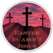 The Easter Cross Round Beach Towel