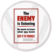 The Enemy Is Listening - Ww2 Round Beach Towel