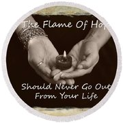 The Flame Of Hope Round Beach Towel